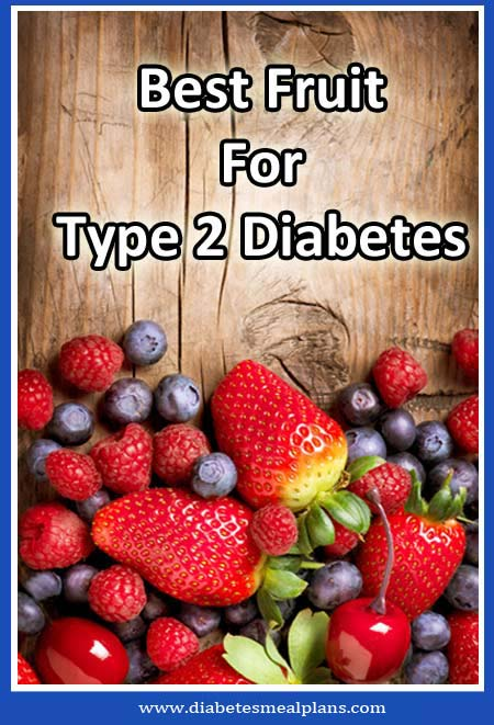 Best Fruit For Diabetics