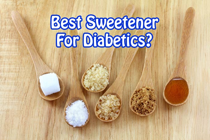 Best sweetener for diabetics