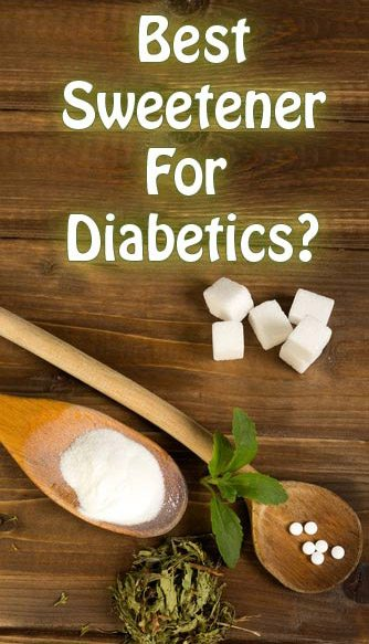 Sweeteners for diabetics
