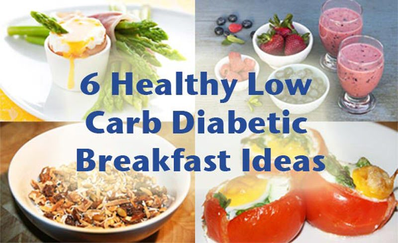 6 Healthy Low Carb Diabetic Breakfast Ideas