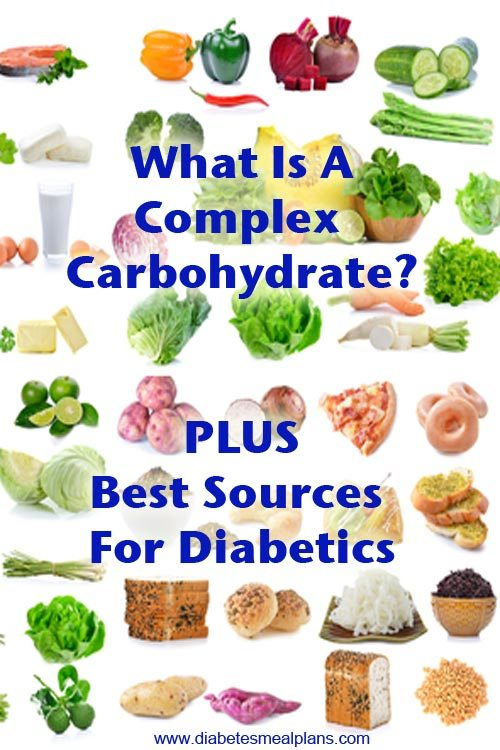 What Is A Complex Carb PLUS best sources for diabetics