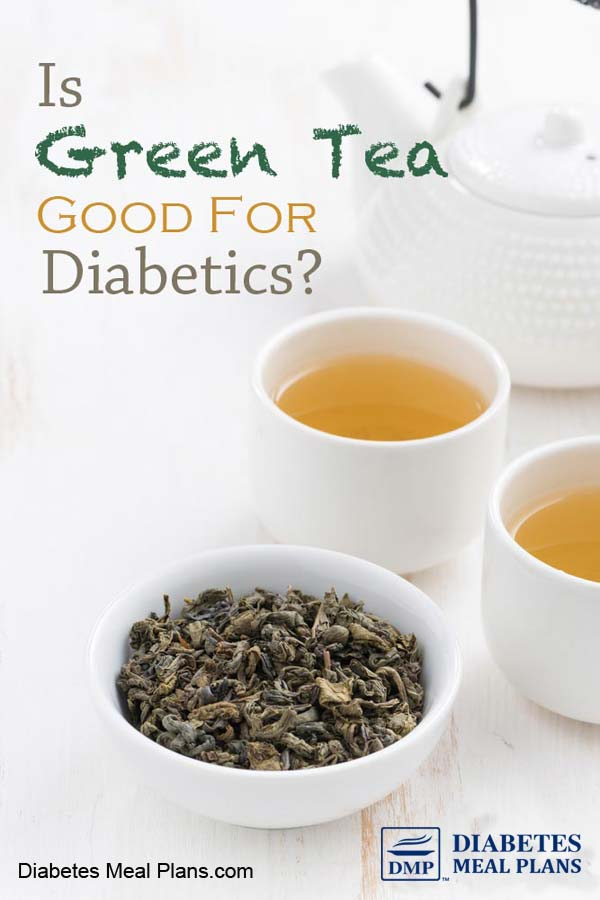 Is green tea good for diabetics?