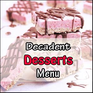 Decadent Desserts Menu