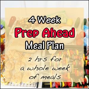 4 Week Prep Ahead Meal Plan