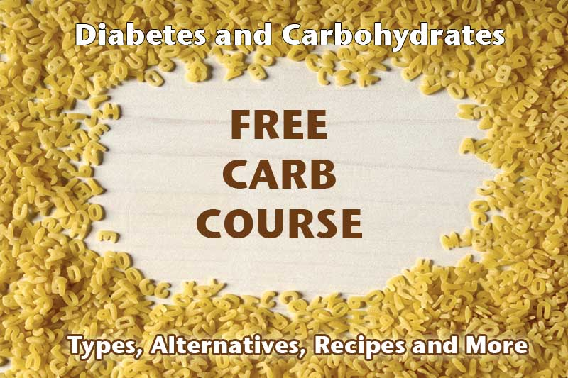 Diabetes and Carbohydrates: Free Carb Course