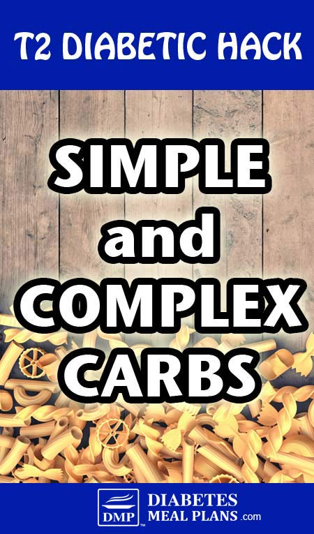 Simple and complex carbohydrates for diabetics