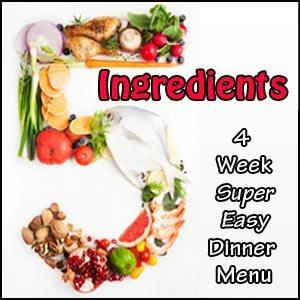 5 Ingredients Dinner Menu