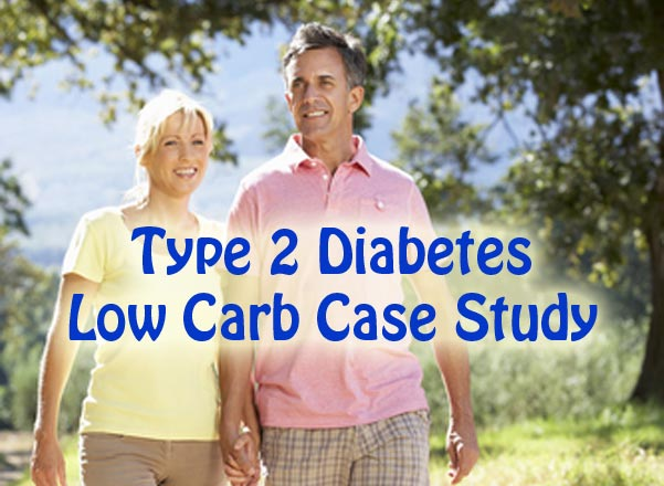 Type 2 Diabetes Low Carb Diet Case Study