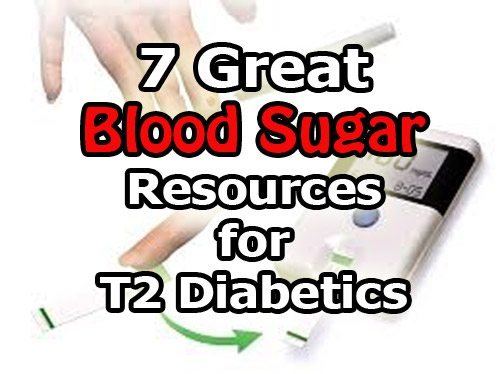 Type 2 Diabetic Blood Sugar Resources