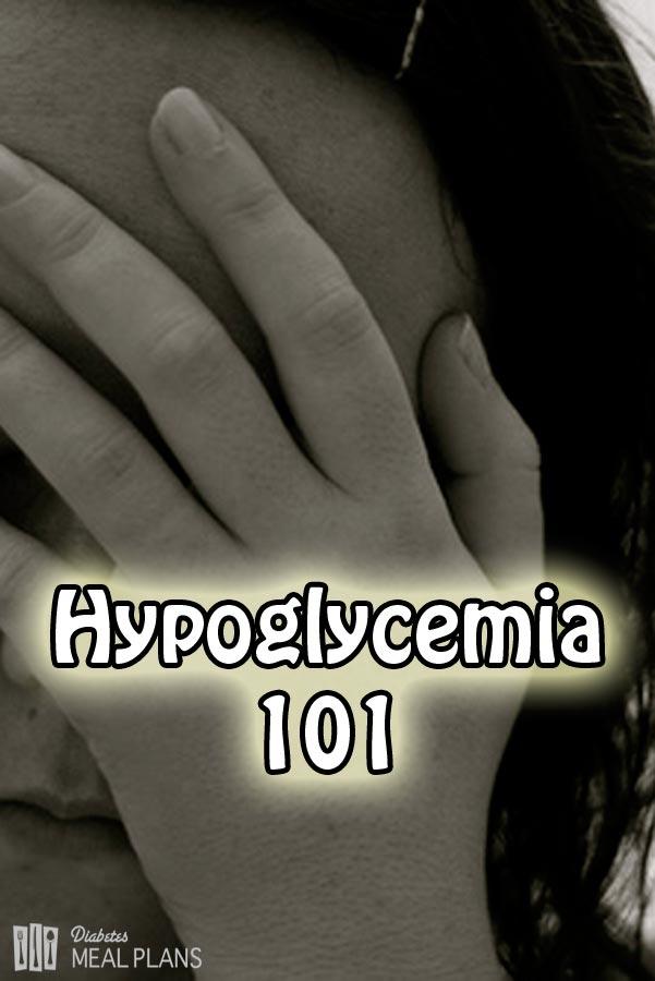 Hypoglycemia 101