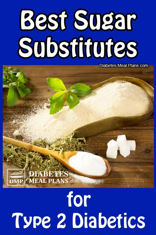 Best Sugar Substitutes for Diabetes