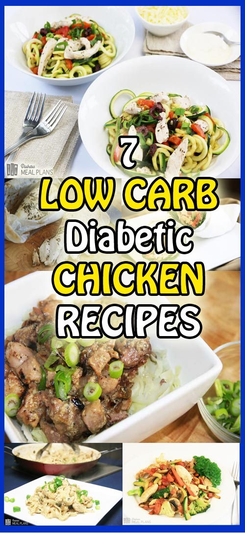 7 incredibly delicious and easy low carb diabetic chicken recipes