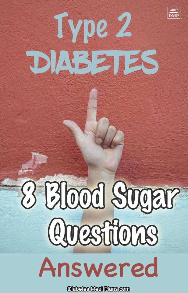 8 Blood Sugar Questions