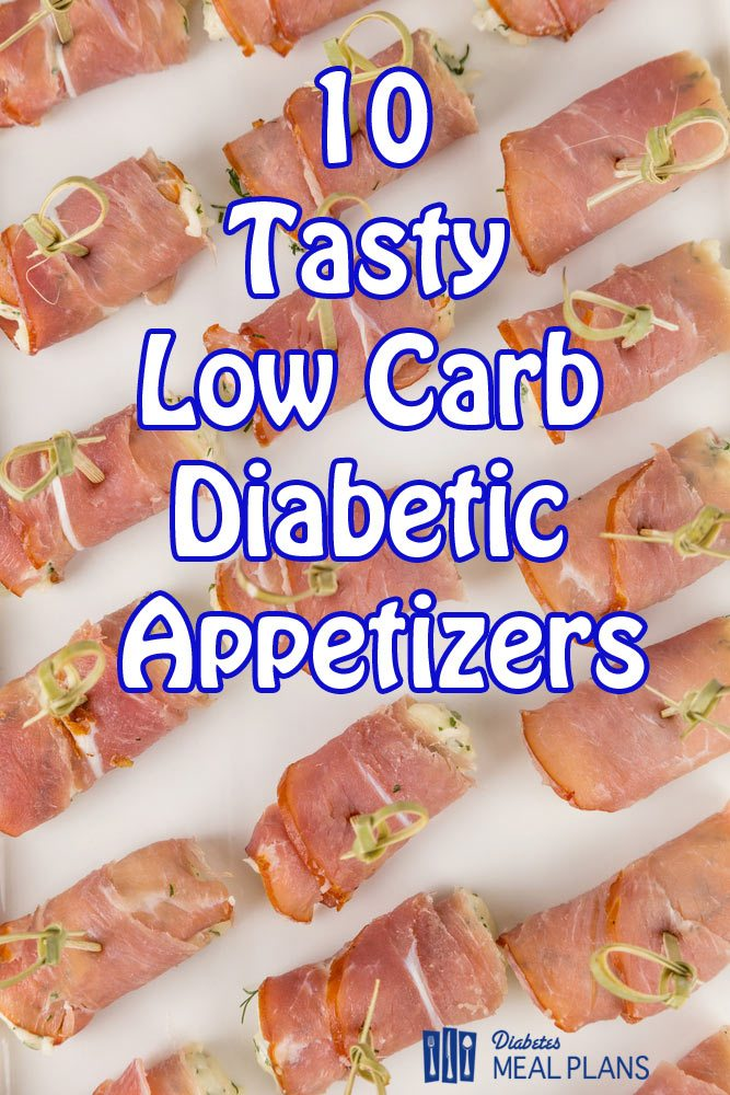 10 Tasty Low Carb Diabetic Appetizers