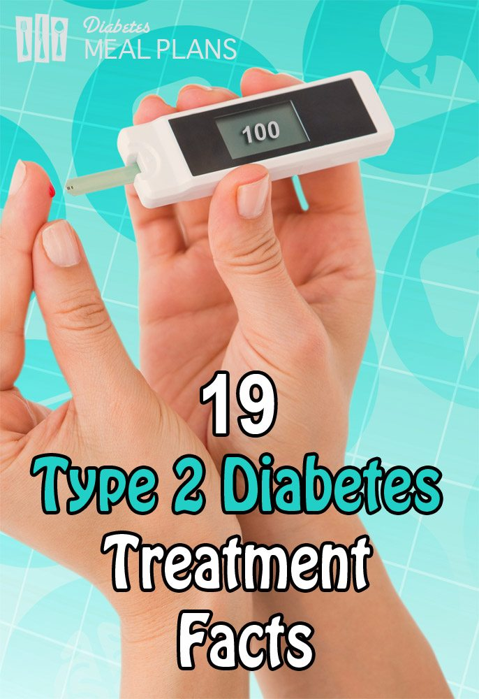 19 type 2 diabetes treatment facts