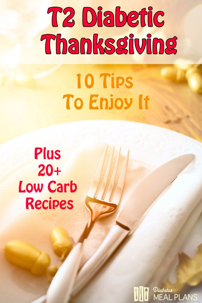 T2 Diabetic Thanksgiving Tips and Recipes