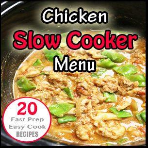 Chicken Slow Cooker Menu