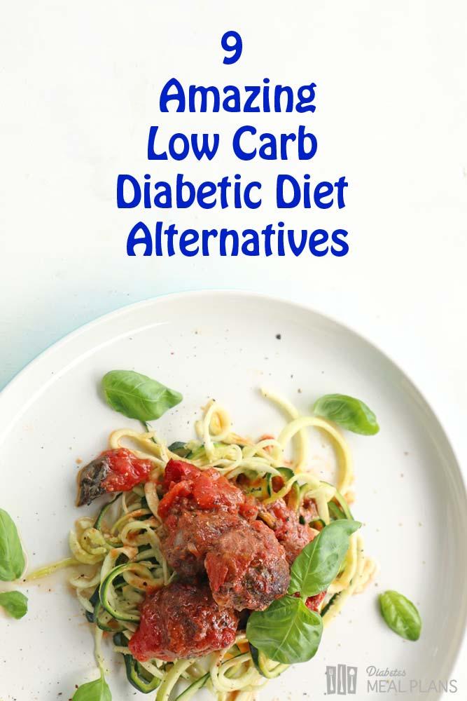 9 Low Carb Diabetic Diet Alternatives