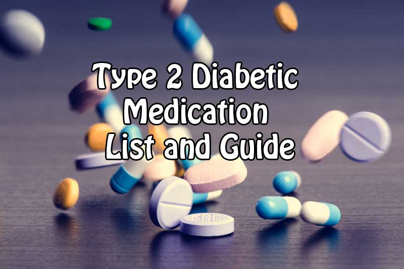 Type 2 Diabetic Medication List and Guide
