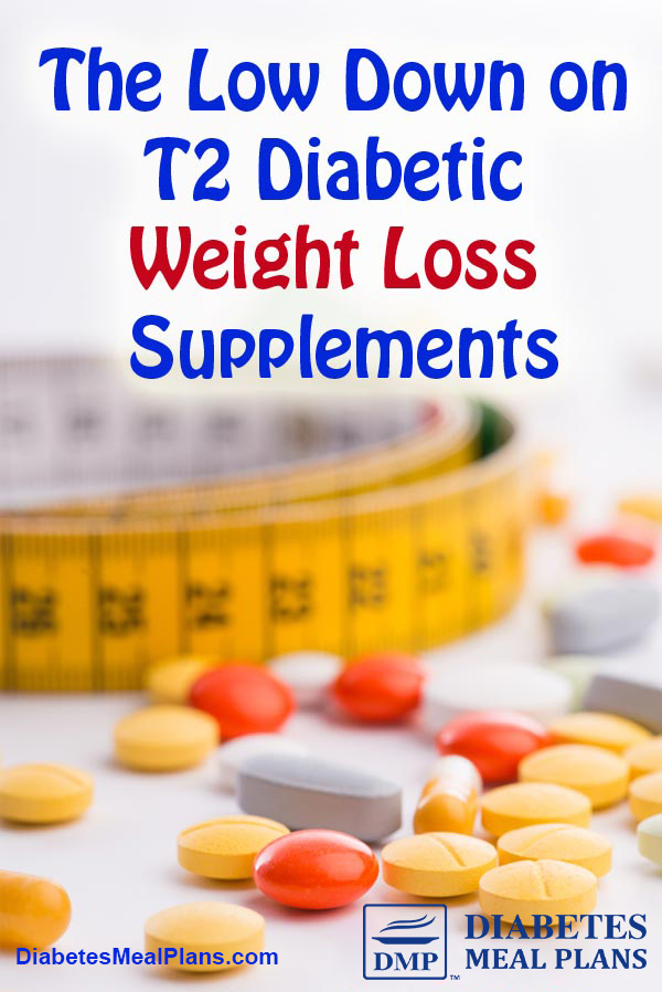 The Low Down on Diabetic Weight Loss Supplements