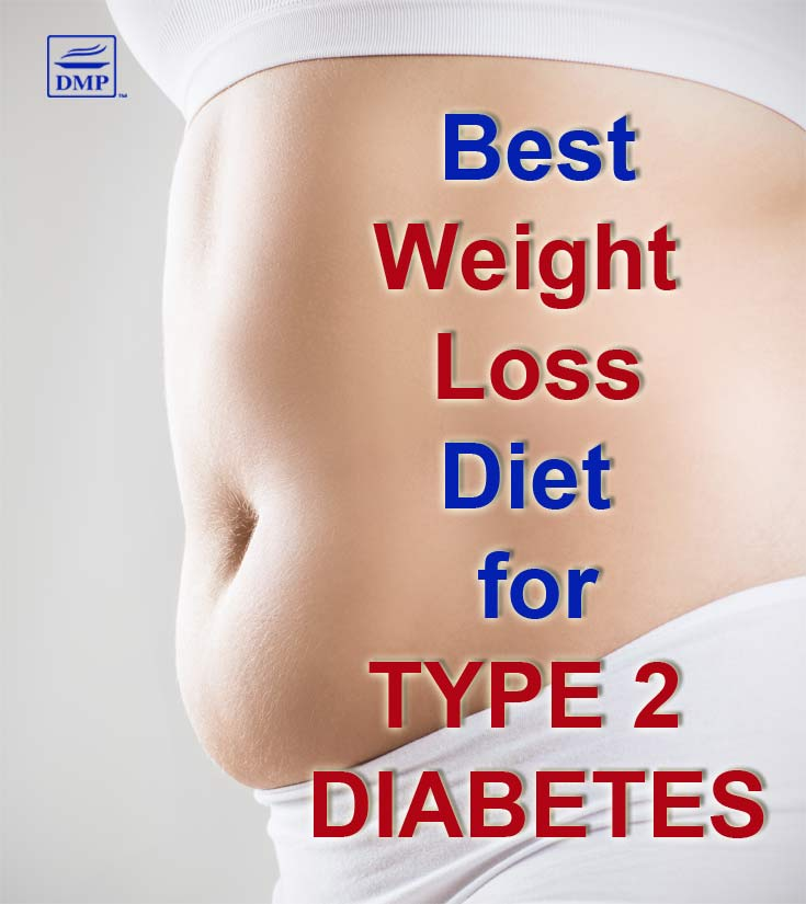 Type 2 Diabetes? Best Weight Loss Diets Compared