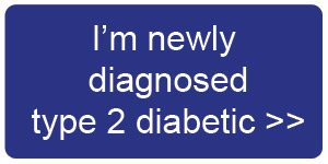 I'm newly diagnosed type 2 diabetes