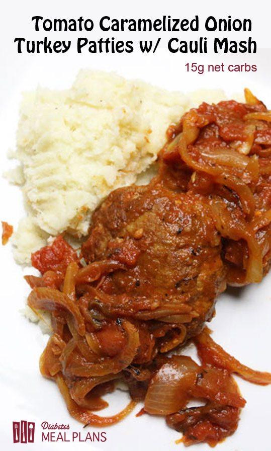 Tomato Caramelized Onion Turkey Patties w/ Cauli Mash