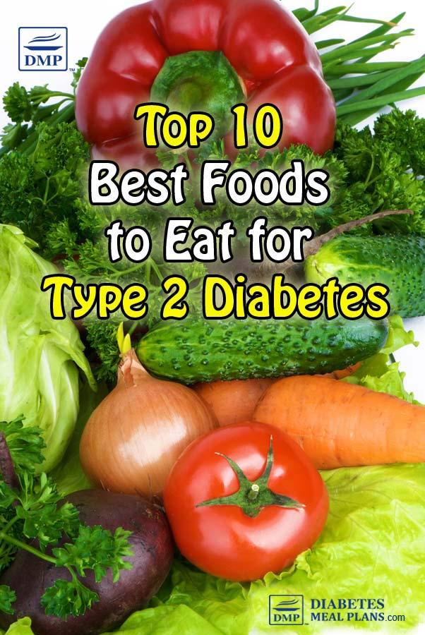 Top 10 best foods to eat for type 2 diabetes