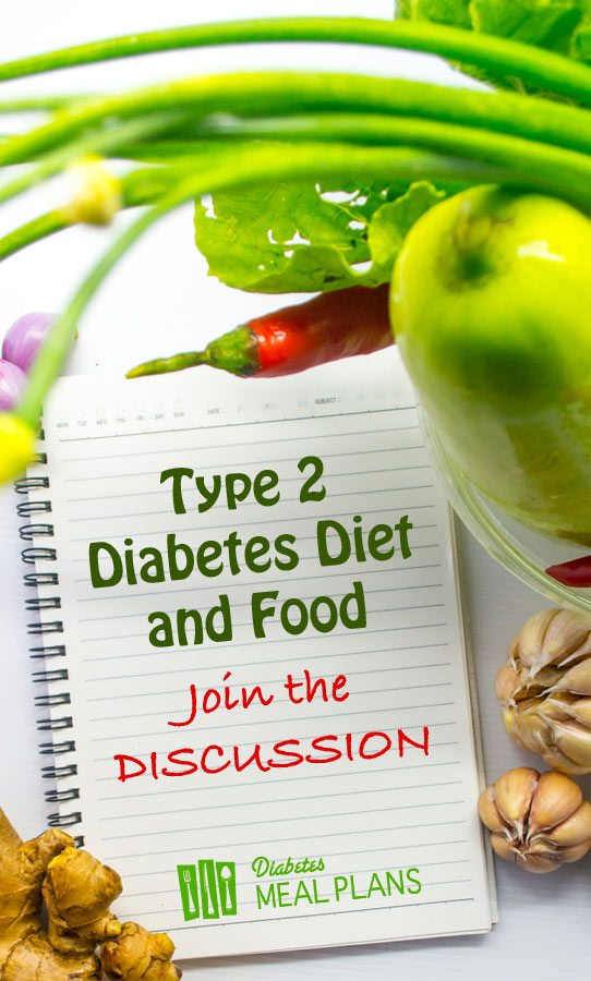 DISCUSSION: Type 2 Diabetes Diet and Food Q&A
