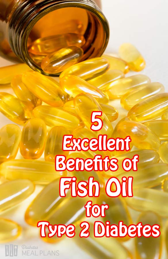 5 excellent benefits of fish oil for type 2 diabetes ForFish Oil And Diabetes