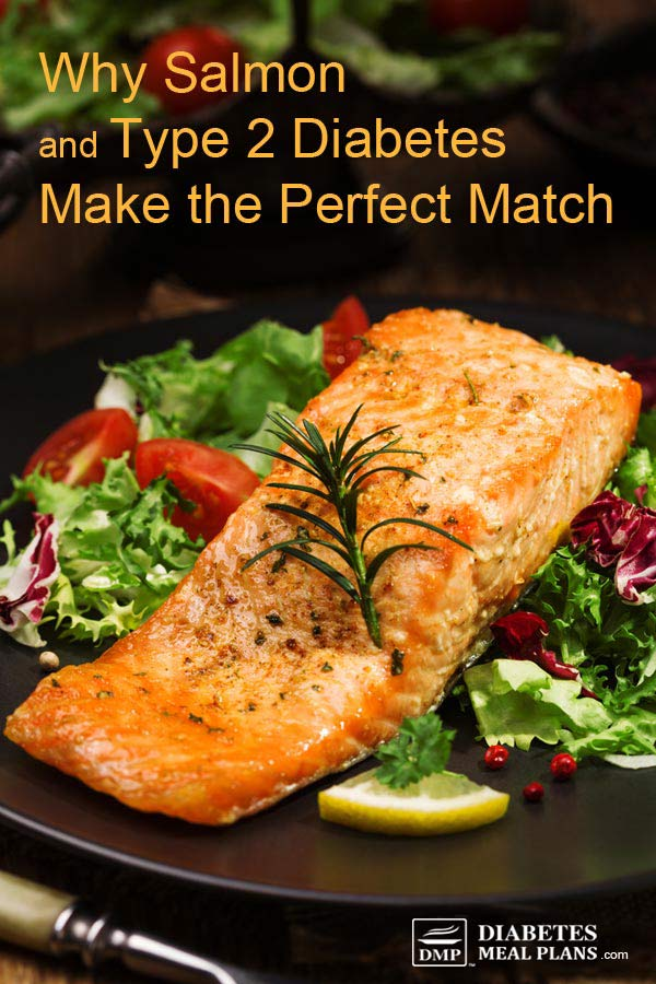 Why Salmon and Diabetes Make the Perfect Match
