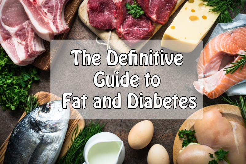 Fat and diabetes guide