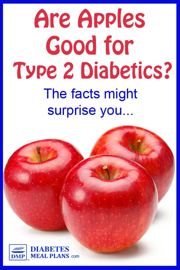 Are Apples Good for Type 2 Diabetics?