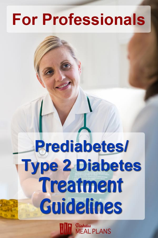 Prediabetes/ Type 2 Diabetes treatment guidelines: When people have the right diet, they get great results!