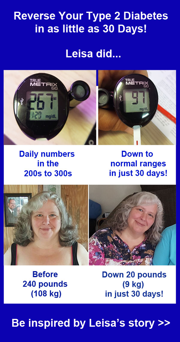 Leisa M lowers blood sugar from high 200s to normal and lose 20 pounds in just 30 days - learn how she did it...