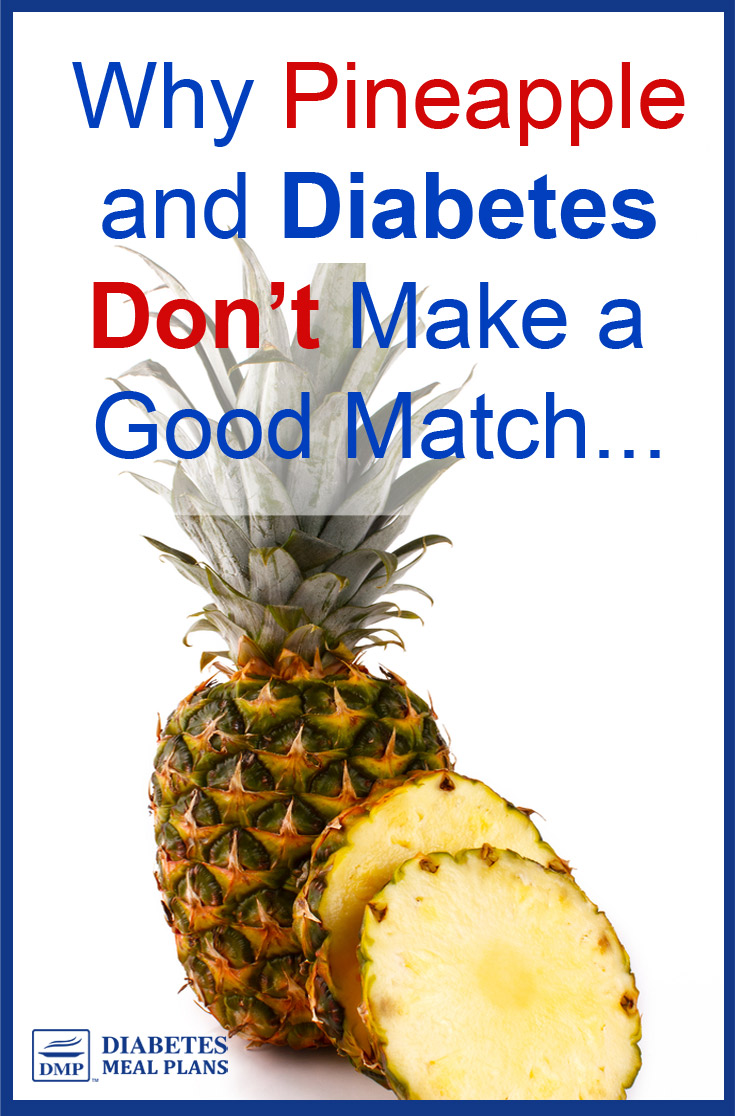 Pineapple and Diabetes: Not a great match. Find out why...