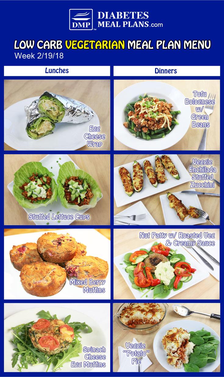 Low Carb Vegetarian Diabetic Meal Plan: Week of 2-19-18