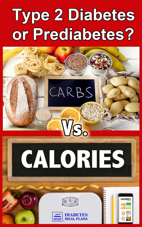 Carbs vs. Calories for Diabetes and Prediabetes