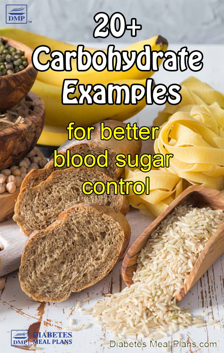 Carbohydrate Examples for Better Blood Sugar Control