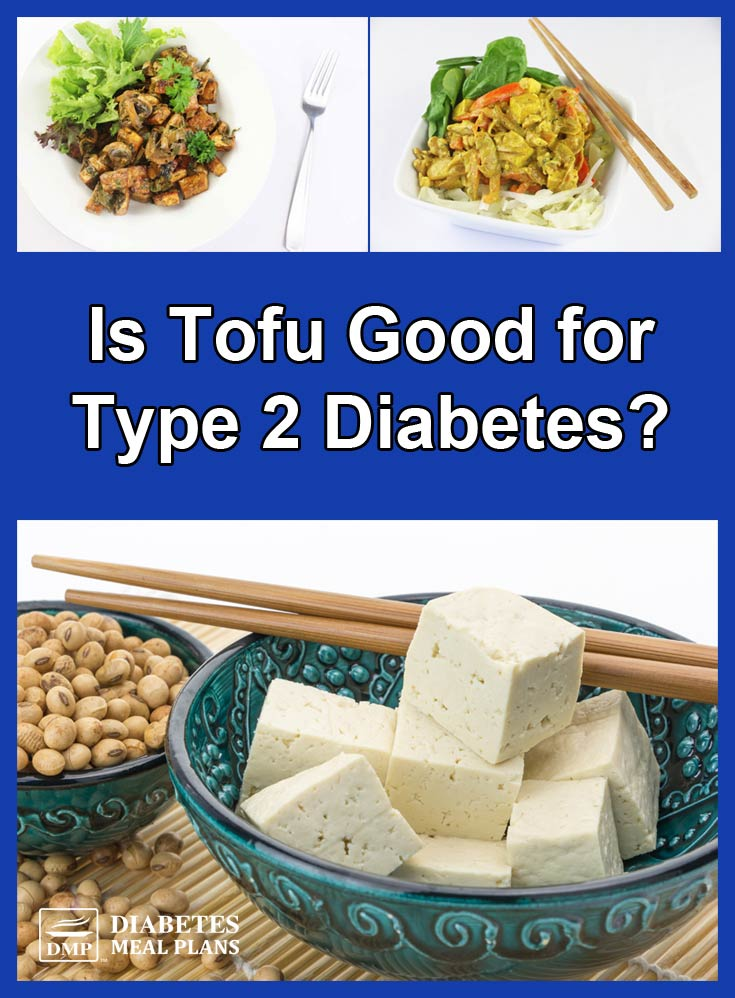 Is Tofu Good for Diabetes?