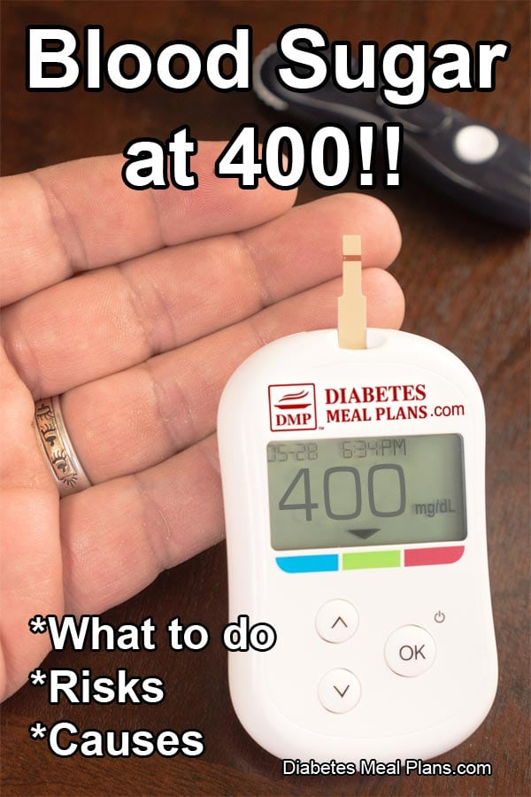Blood sugar levels at 400