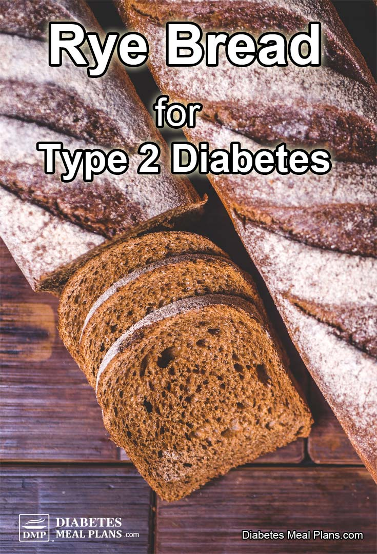 Rye Bread for Diabetes: Facts You Need To Know