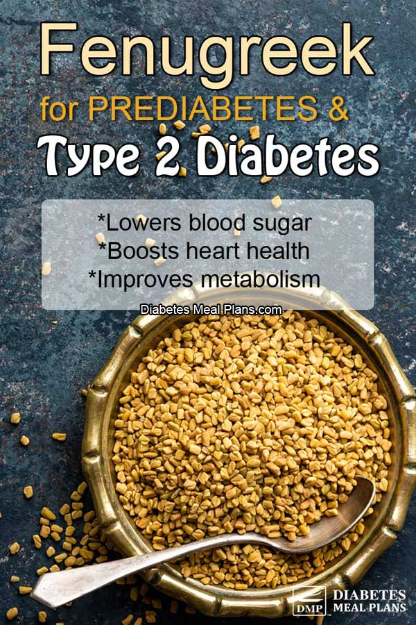 Fenugreek for Type 2 Diabetes and Prediabetes