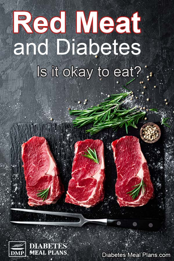 Red Meat and Diabetes: Learn the Facts