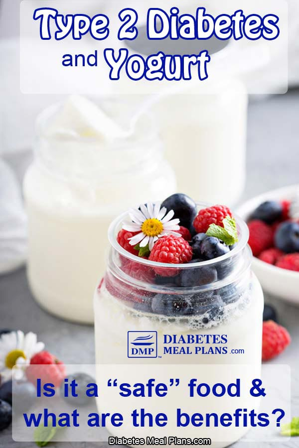 Type 2 Diabetes and Yogurt: Can You Eat It?