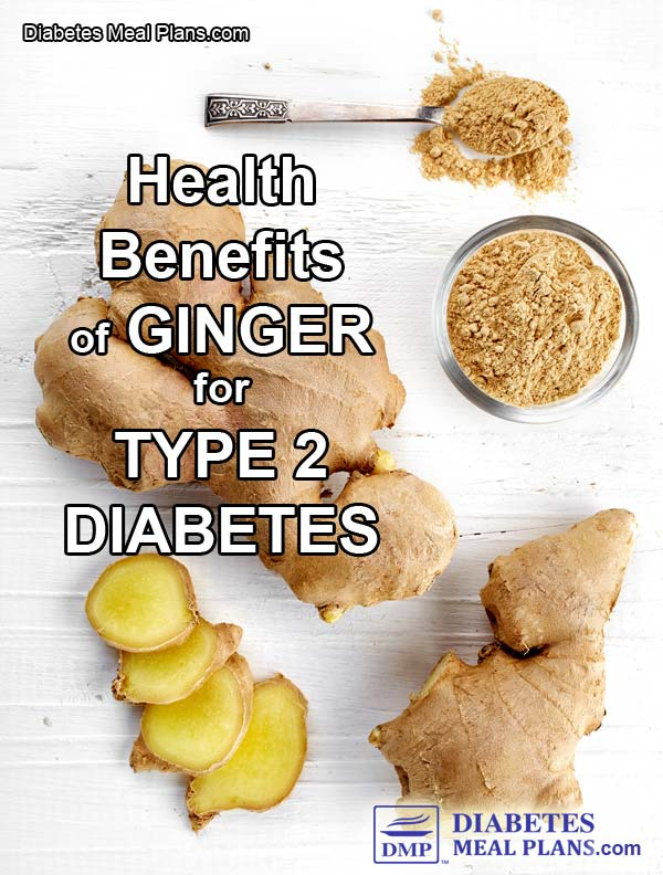 Benefits of Ginger for Type 2 Diabetes