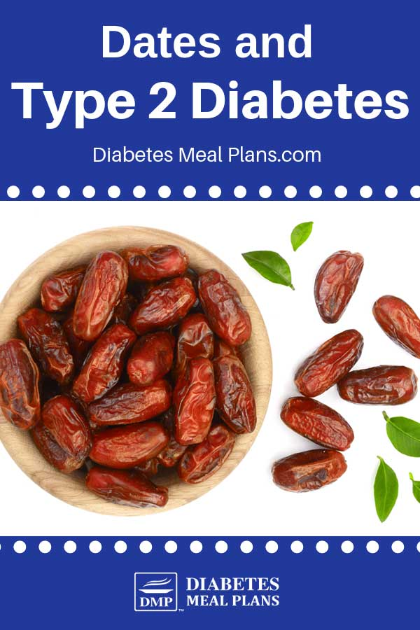 Dates and Diabetes: Can you eat them?
