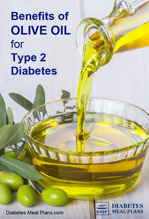 Benefits of Olive Oil for Type 2 Diabetes