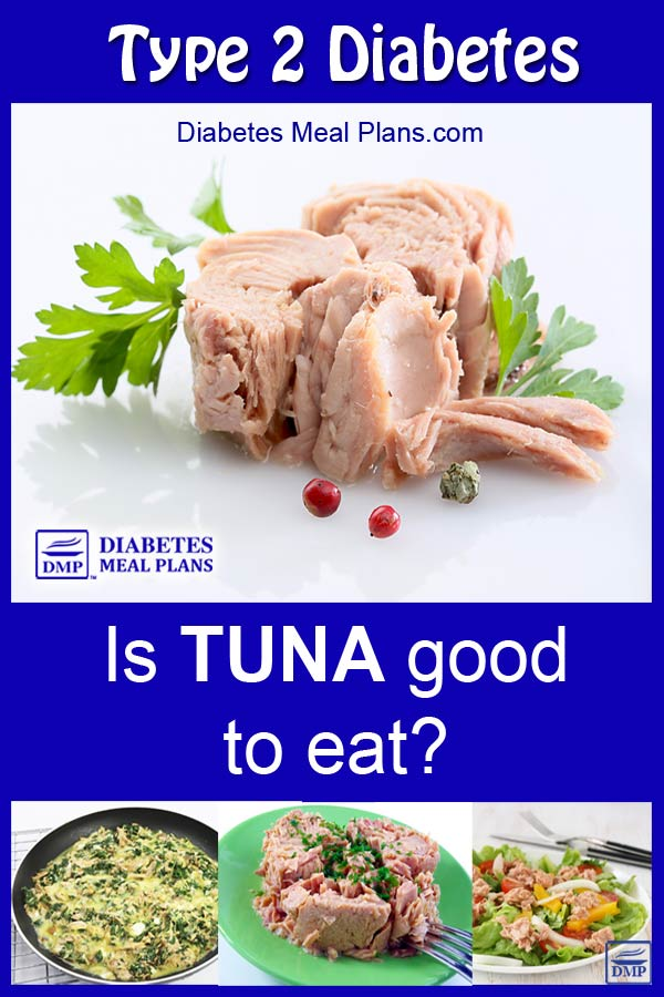 Is Tuna Good For Diabetes?