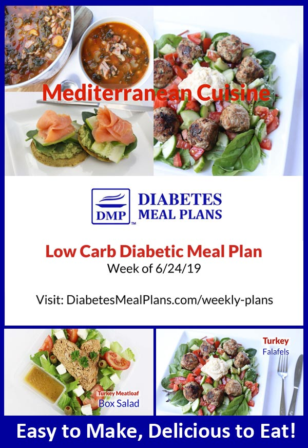 Featured Diabetes Meal Plan: Week of 6-24-19 -  Mediterranean Cuisine